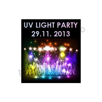 UV LIGHT PARTY - 29.11. 2013 - foto č. 1